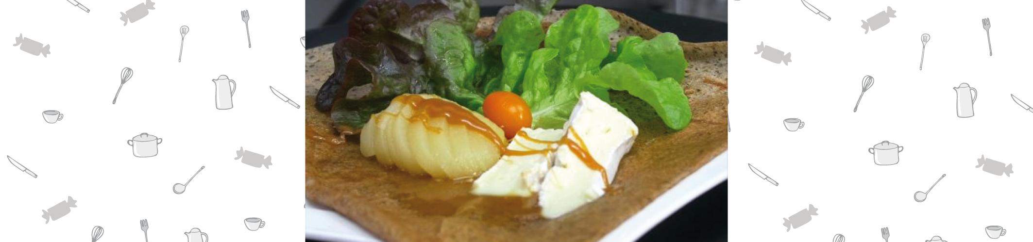 Crêpe/Galette Blé noir Poire Camembert et  Crème de caramel au beurre salé